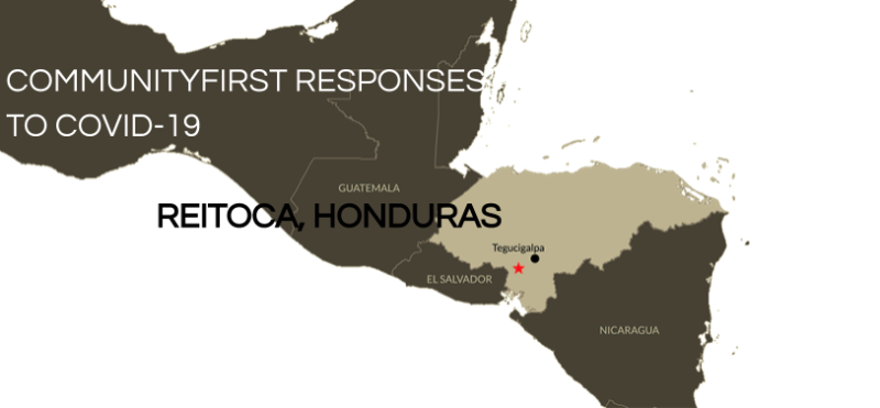 Community Spotlight: CommunityFirst Responses to COVID-19 in Reitoca, Honduras