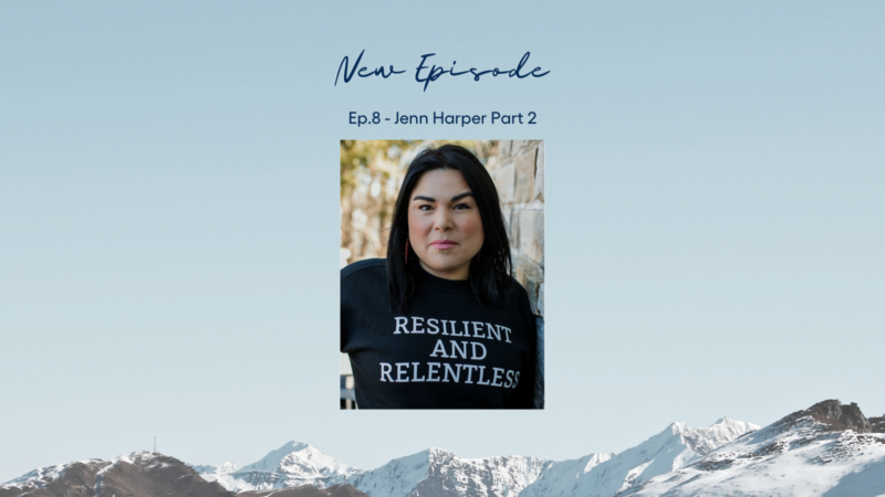 See the Change Ep. 8: Jenn Harper – Part 2